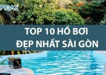 Top 10 Hồ Bơi Đẹp Nhất Sài Gòn