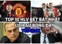 TOP 10 HLV có thành tích bết bát nhất lịch sử bóng đá